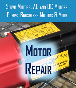 motor repair for servo motors ac-dc motors pumps and brushless motors
